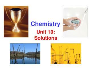 Unit 10: Solutions