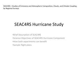 SEAC4RS Hurricane Study