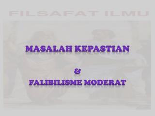 MASALAH KEPASTIAN