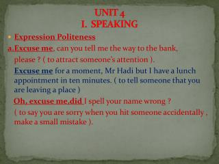 UNIT 4 I.   SPEAKING