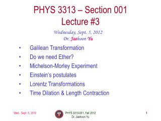 PHYS  3313  � Section 001 Lecture  #3