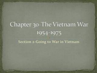 Chapter 30-The Vietnam War 1954-1975