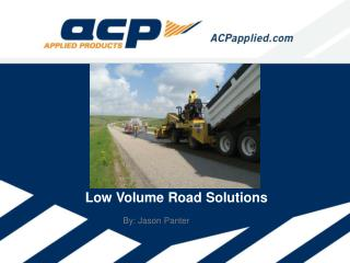 Low Volume Road Solutions