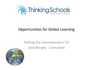 Opportunities for Global Learning