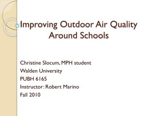 Improving Outdoor Air Quality  Around Schools