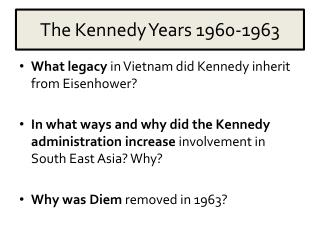 The Kennedy Years 1960-1963