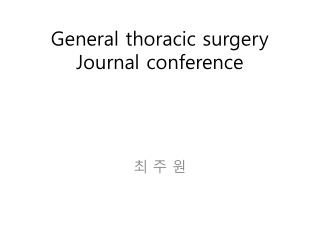 General thoracic surgery Journal conference
