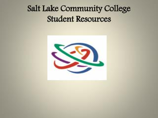 Salt Lake Community College Student Resources