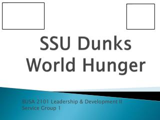 SSU Dunks World Hunger