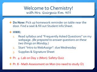 Welcome to Chemistry! with Mrs. Guirguis Rm. 405