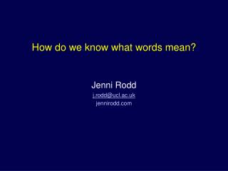 How do we know what words mean?