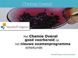 Met  Chemie Overal
