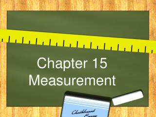 Chapter 15 Measurement