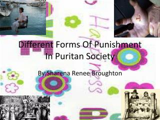 Different Forms Of Punishment In Puritan Society