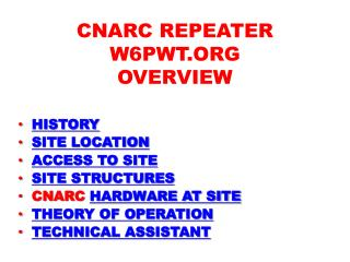 CNARC REPEATER W6PWT.ORG OVERVIEW