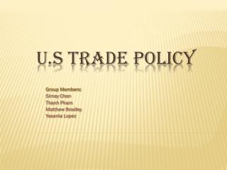 U.S Trade Policy