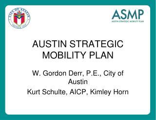 AUSTIN STRATEGIC MOBILITY PLAN