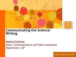 Communicating the Science: Writing Valerie Gwinner