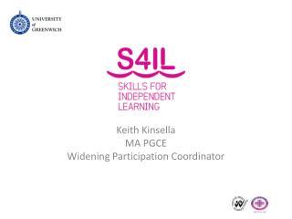 Keith Kinsella  MA PGCE Widening Participation Coordinator