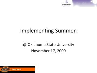 Implementing  Summon