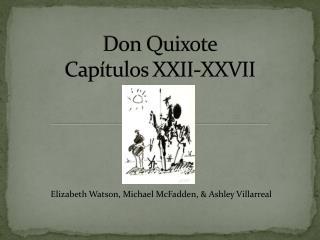 Don Quixote Capítulos  XXII-XXVII
