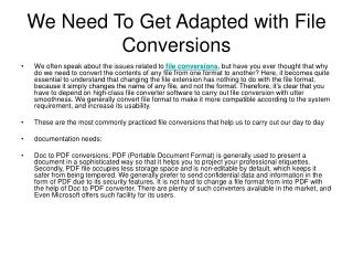 We Need To Get Adapted with File Conversions