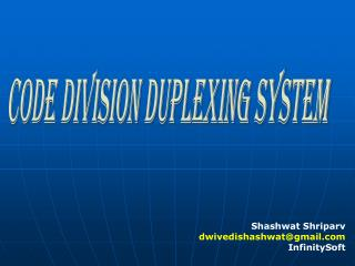 CODE DIVISION DUPLEXING SYSTEM