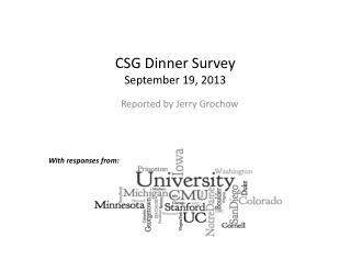 CSG Dinner Survey September 19, 2013