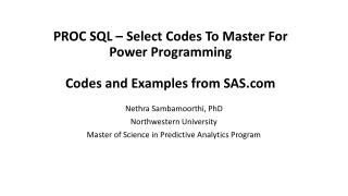 PROC SQL – Select Codes To Master For Power Programming  Codes and Examples from SAS.com