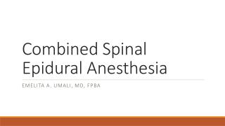 Combined Spinal Epidural Anesthesia