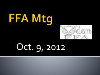 FFA  Mtg