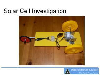 Solar Cell Investigation