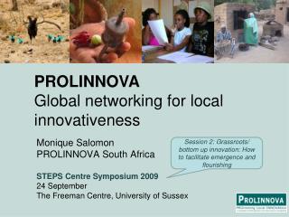 Monique Salomon PROLINNOVA South  Africa STEPS Centre  Symposium  2009 24  September