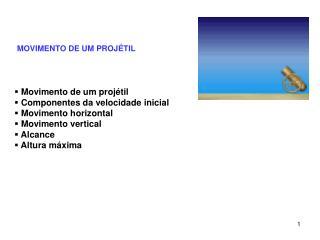 MOVIMENTO DE UM PROJÉTIL