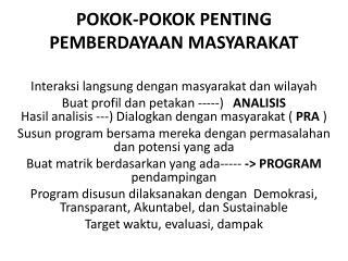 POKOK-POKOK  PENTING PEMBERDAYAAN MASYARAKAT
