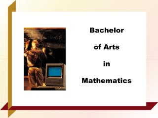 Bachelor  of Arts  in  Mathematics