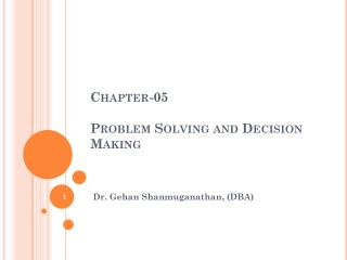 Chapter-05 Problem Solving and Decision Making