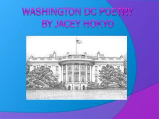 Washington DC Poetry by Jacey Hokyo