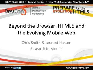 Beyond the Browser: HTML5 and the Evolving Mobile Web