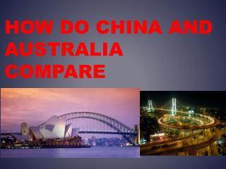 How do China and Australia compare