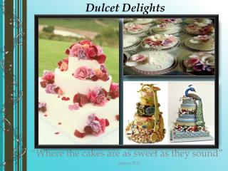 Dulcet Delights