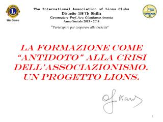 The International Association of Lions Clubs Distretto   108  Yb   Sicilia