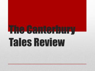The Canterbury Tales Review