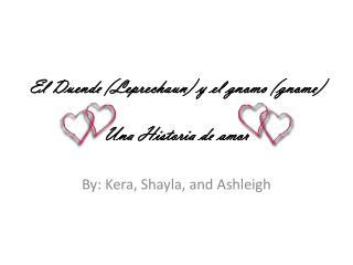 El Duende (Leprechaun) y el gnomo (gnome) Una Historia de amor
