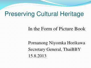Preserving Cultural Heritage