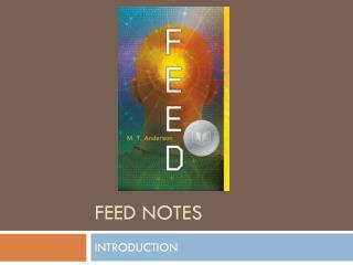 FEED NOTES