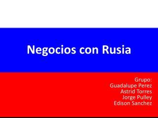 Negocios con Rusia