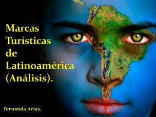 Marcas  Turísticas  de  Latinoamérica  (Análisis).