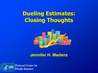 Dueling  Estimates: Closing Thoughts