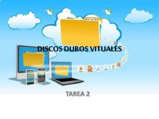 DISCOS DUROS VITUALES